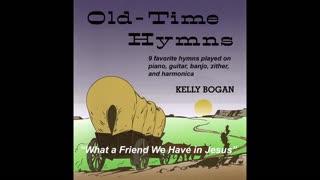 Bluegrass gospel - What a Friend We Have in Jesus - Kelly Bogan