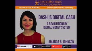 Amanda B. Johnson Shares Dash, A Revolutionary Digital Money System