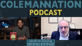ColemanNation Podcast - Full Episode 15: Michael Knowles | Michael Knowles Best