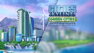 Cities Skylines - Green Cities Console Release Trailer
