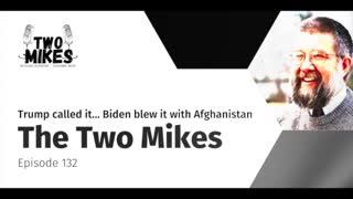 Trump called it… Biden blew it with Afghanistan