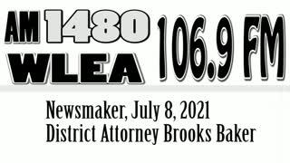 Wlea Newsmaker, July 8, 2021, Steuben County District Attorney Brooks Baker
