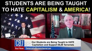 Students Are Being Taught To Hate Capitalism and America!