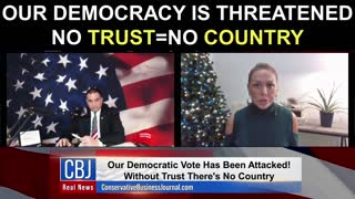 Our Democracy is Threatened! No Trust=No Country!