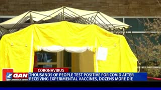 Thousands of people test positive for COVID-19 after receiving experimental vaccines