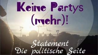 """Keine Partys (mehr)!"""" Ein Statement von Die politische Seite"""