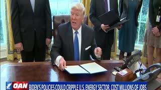 Biden's policies could cripple U.S. energy sector, cost millions of jobs