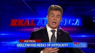 Real America - Dan #GETREAL 'Hollywood Reeks of Hypocrisy'