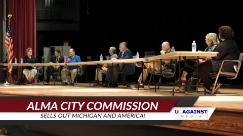 Alma City Commission Sells Out Michigan and America!