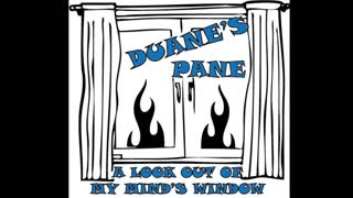 Duane's Pane Episode 3