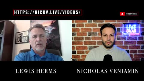 Lewis Herms Discusses Mike Lindell, Vaccines and Trump With Nicholas Veniamin