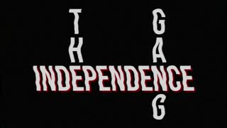 TiG Presents - The Independence Gang