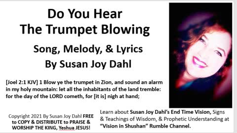 Do You Hear The Trumpet Blowing By Susan Joy Dahl Worship Song