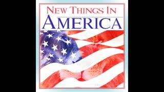 New Things in America