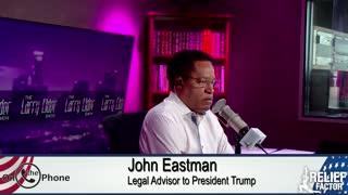 John Eastman Believes the Election was Stolen