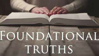 Foundational Truths part 1 - God's Love