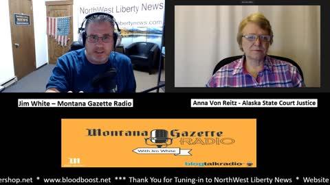Live – Judge Anna Von Reitz on Montana Gazette Radio