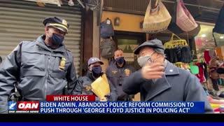 Biden admin. abandons police reform commission