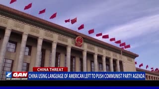 China using language of American left to push Communist Party agenda