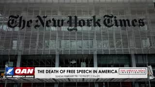 One America News Investigates: The Death of Free Speech in America