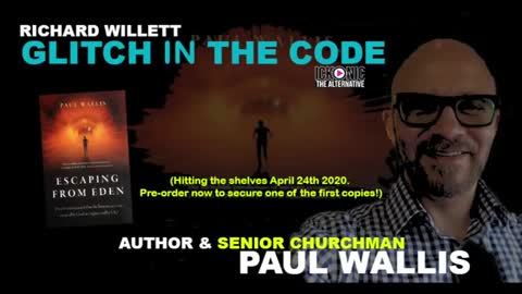 THE GLITCH IN THE CODE SHOW PAUL WALLIS (ESCAPING EDEN) - WHO CREATED HUMANITY
