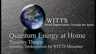 Quantum Energy 1 3 Audio Interview with Timothy Thrapp