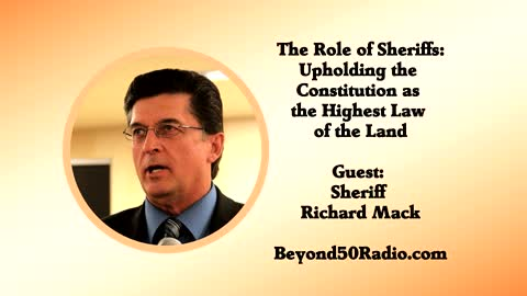 The Role of Sheriffs: Upholding the Constitution as the Highest Law of the Land