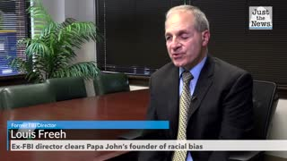 Ex-FBI director clears Papa John's founder of racial bias, slams 'clearly inaccurate' media