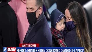Report: Hunter Biden confirmed owner of laptop