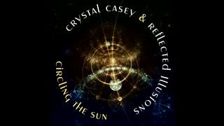 Crystal Casey - Circling The Sun
