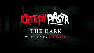 The Dark: Scary Story