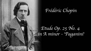 Frédéric Chopin - Etude Op. 25 no. 4 in A minor - 'Paganini'