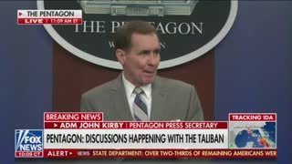"""John Kirby says US has """"daily communication with Taliban"""" about possible threats."""