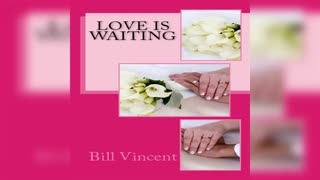 Love is Waiting by Bill Vincent - Audiobook