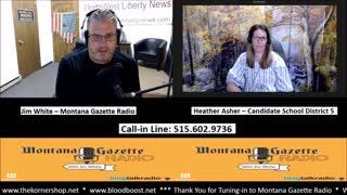 Montana Gazette Radio - Heather Asher - Candidate, District 5 Trustee