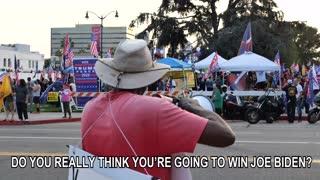 Do You Really Think You're Going To Win Joe Biden?