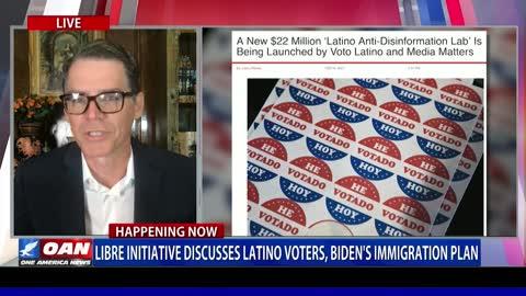 Libre Initiative discusses Latino voters, Biden's immigration plan