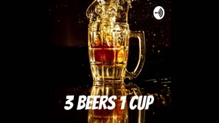 3 Beers 1 Cup episode 1 Election Discussion