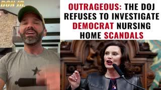 The DOJ Refuses To Investigate Democrat Nursing Home Scandals