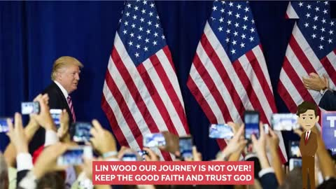 "Lin Wood ""Our Journey is not Over Keep the Good Faith and Trust God"""