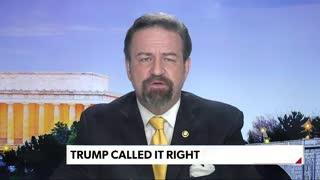 Trump called it right. Sebastian Gorka on The Gorka Reality Check