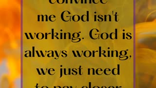 God Is Working!