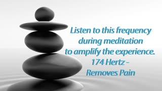 174 hz - 5 minute Meditation - Removes Pain