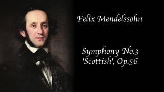 Felix Mendelssohn - Symphony No. 3 'Scottish'