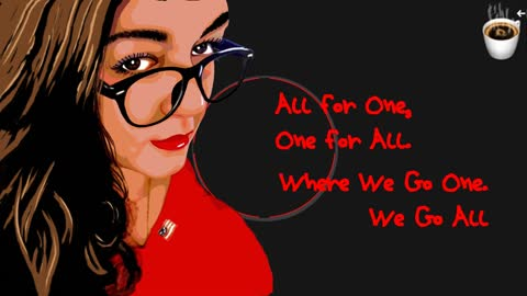 All For One, One For All. Where We Go Once We Go All Unity Unconditional Love Tollerence