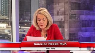 America Needs MLK | First Five 1.18.21