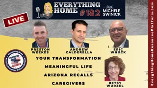 182 LIVE: Your Transformation, Meaningful Life, Arizona Recalls, Caregivers ***MUST LISTEN TO ***