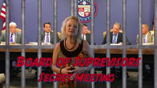Why Did the Board of Supervisors Hold a Secret Meeting-