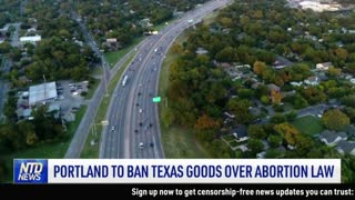 Portland to Ban Texas Goods Over Abortion Law; Northern Resistance Denies Taliban Takeover   NTD