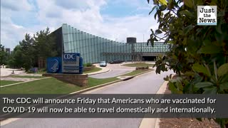 CDC announces vaccinated Americans can now travel with minimal risk